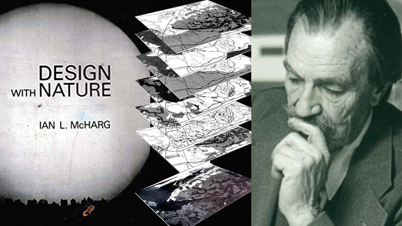 Ian McHarg - Design with Nature